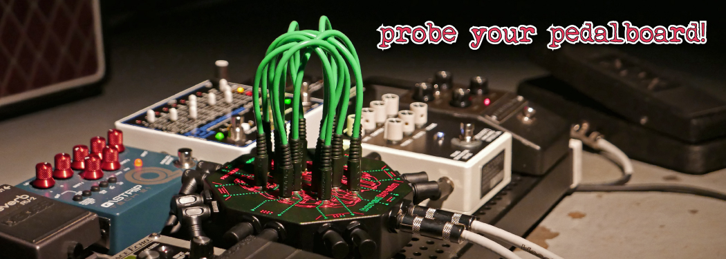 Probe your pedalboard