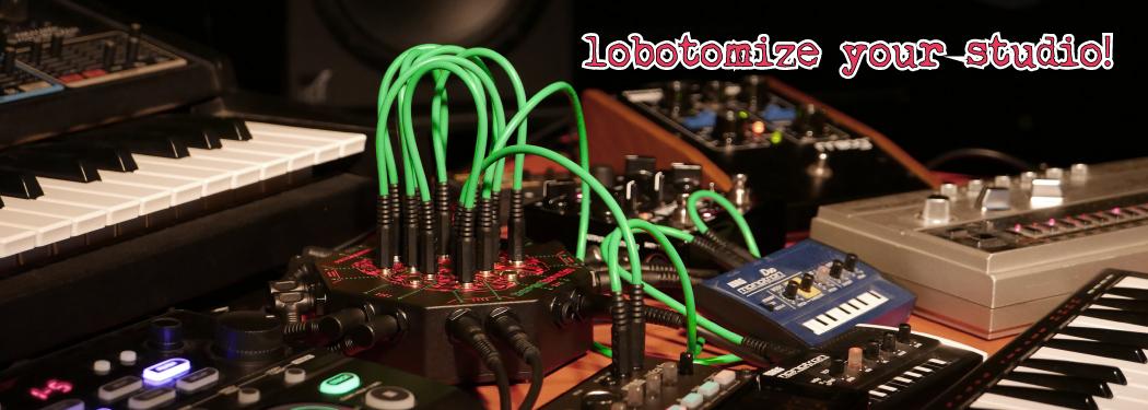 Lobotomize Your Music Studio!